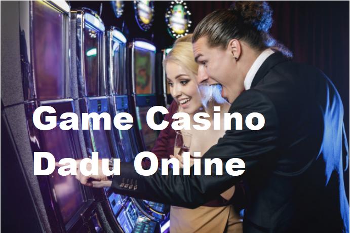 Game Casino Dadu Online